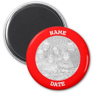 Rote personalisierte runde Foto-Grenze Runder Magnet 5,7 Cm
