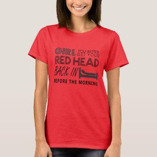 Roter Kopf - Aint Goin unten - Garth Bach-Shirt T-Shirt