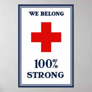 Rotes Kreuz -- Wir gehören starkes 100% Poster