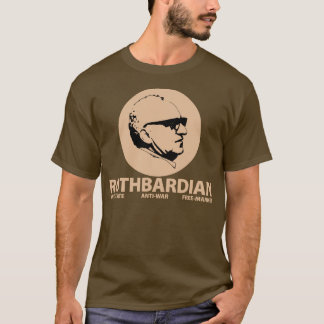 Rothbardian T - Shirt