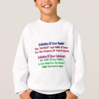 Rotwild Huntin Sayin Sweatshirt