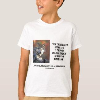 Rudyards- Kiplingstärke des Satz-Wolf-Zitats T-Shirt