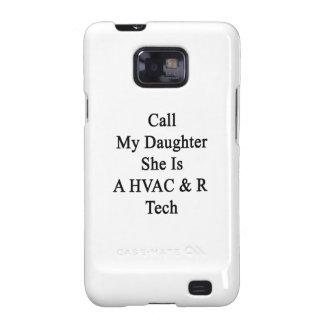 Rufen Sie meine Tochter an, die sie eine Samsung Galaxy SII Hülle