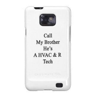 Rufen Sie meinen Bruder an, den er EINE Galaxy SII Cover