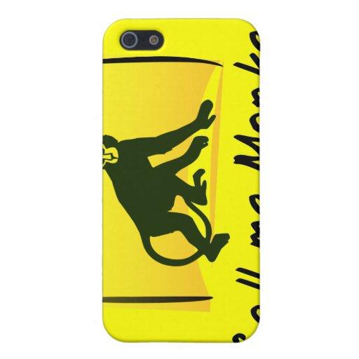 Rufen Sie mich Affen an iPhone 5 Etuis