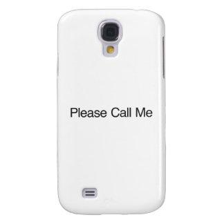 Rufen Sie mich bitte an Galaxy S4 Hülle