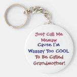 Rufen Sie mich einfach Memaw coole Großmutter Keyc Standard Runder Schlüsselanhänger