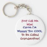 Rufen Sie mich einfach Mimi coole Großmutter Keych Standard Runder Schlüsselanhänger