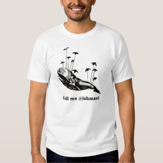 Rufen Sie mich @ishmael T - Shirt an