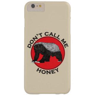 Rufen Sie mich nicht Honig, Honig-Dachs-rote Barely There iPhone 6 Plus Hülle