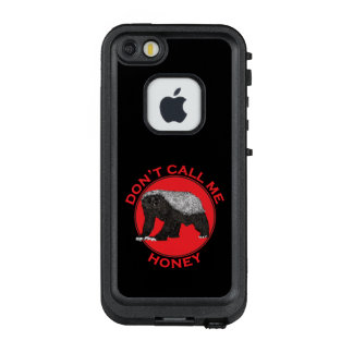 Rufen Sie mich nicht Honig, Honig-Dachs-rote LifeProof FRÄ' iPhone SE/5/5s Hülle