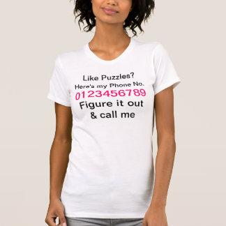 Rufen Sie mich T - Shirt an
