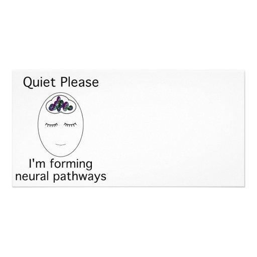 Ruhe bitte: Ich bilde neurale Bahnen Individuelle Foto Karten