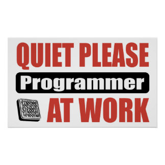 Ruhe-bitte Programmierer bei der Arbeit Posterdrucke