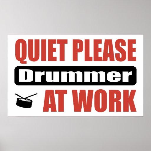 Ruhe-bitte Schlagzeuger bei der Arbeit Posterdruck