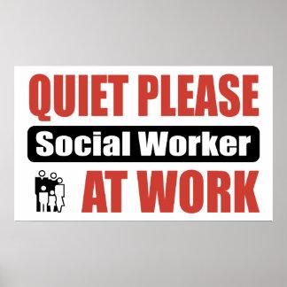Ruhe-bitte Sozialarbeiter bei der Arbeit Posterdrucke