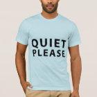 Ruhe bitte T-Shirt