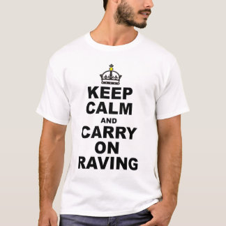 ruhiger Raver T-Shirt