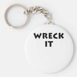 Ruinieren Sie es Schlüsselanhänger