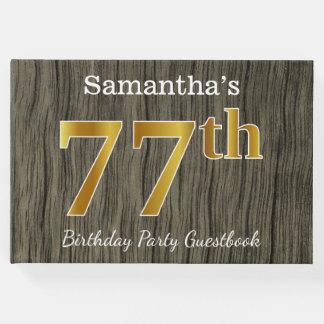 Rustikal, Imitat-Gold77. Geburtstags-Party; Gästebuch