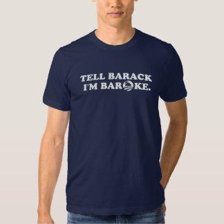 Sagen Sie Barack, das ich BAROKE. bin Shirts