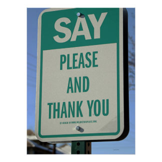 Sagen Sie bitte und danke Poster