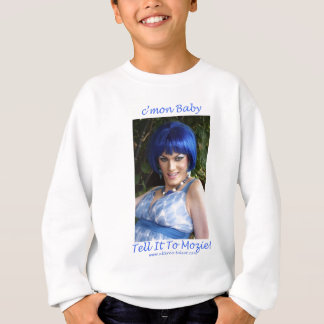 sagen Sie es zum mozie Sweatshirt