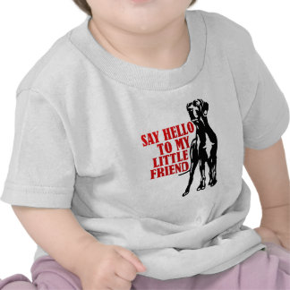 sagen Sie hallo zu meinem kleinen Freund T Shirts