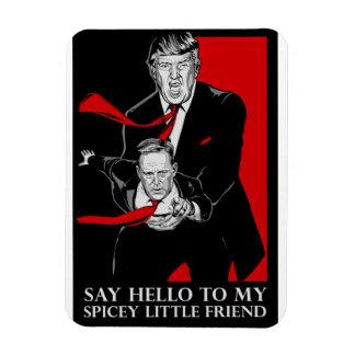 Sagen Sie hallo zu meinem Spicey kleinen Magnet