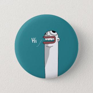 sagen Sie HI!! Runder Button 5,1 Cm