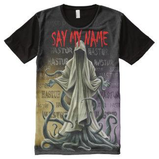 Sagen Sie meinen Namen: Hastur Hastur Hastur T-Shirt Mit Komplett Bedruckbarer Vorderseite
