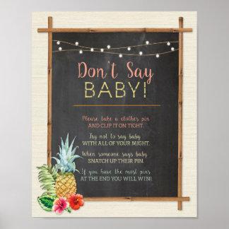 Sagen Sie nicht Baby Luau Aloha Duschen-Plakat Poster