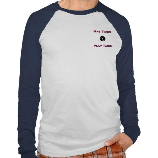 Sagen Sie Taiko, Spiel Taiko T Shirt