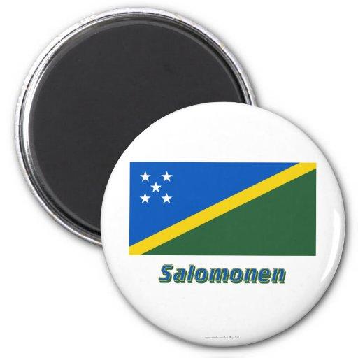 Salomonen Flagge MIT Namen Kühlschrankmagnete