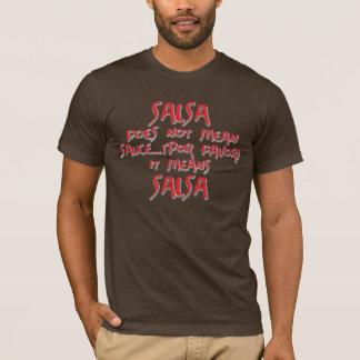 Salsa bedeutet Salsa T-Shirt
