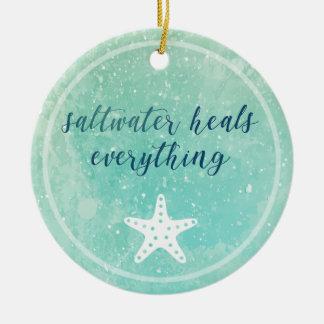 Salzwasser heilt alles | Verzierung Rundes Keramik Ornament