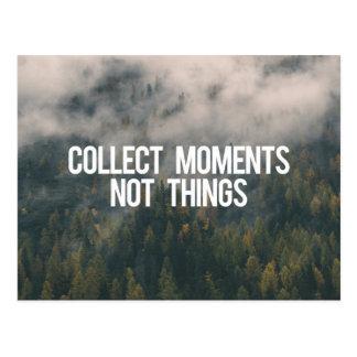 Sammeln Sie Moment-nicht Sachen Postkarte