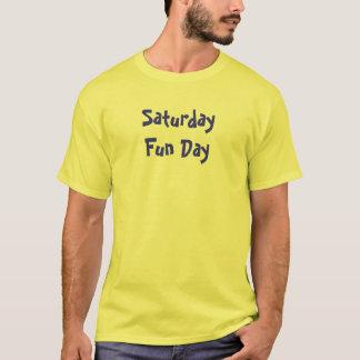 Samstag-Spaß-Tag T-Shirt