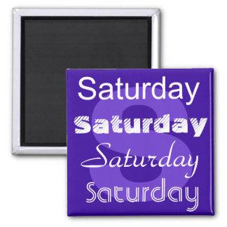 Samstag-Tag des Wochen-Magneten Quadratischer Magnet
