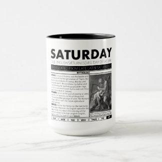 SAMSTAG U. DER MYTHOS HINTER IHM:  eine von sieben Tasse