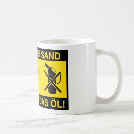 Sand im Getriebe Kaffeetasse