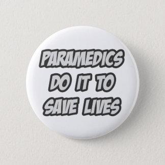 Sanitäter tun es, um die Leben zu retten Runder Button 5,1 Cm