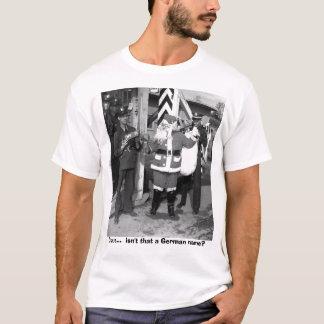 Sankt, Klaus… ist nicht dass ein deutscher Name? T-Shirt