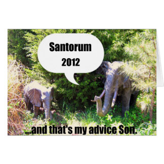 Santorum 2012. .and, das mein Ratsohn ist! Karte
