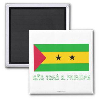 Sao- Tome u. Principe-Flagge mit Namen Quadratischer Magnet