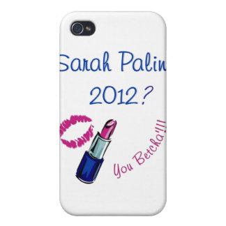 Sarah Palin 2012? Sie Betcha!!! Hülle Fürs iPhone 4
