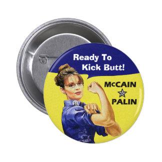 Sarah Palin bereit, Hintern zu treten! Abstimmung  Runder Button 5,1 Cm