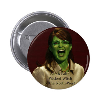 Sarah Palin: Böse Hexe des Nordwestknopfes Runder Button 5,1 Cm