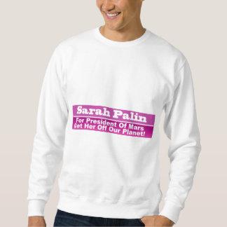 Sarah Palin für Präsidenten von Mars Sweatshirt