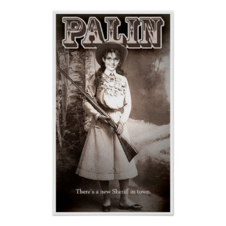Sarah Palin, gibt es einen neuen Sheriff in der Poster
